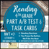 Reading Part A Part B Test, Task Cards NWT 2- Fiction & Informational (Smokey)