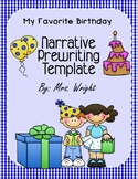 Narrative Writing Template My Favorite Birthday