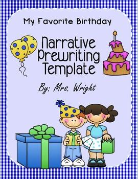 Narrative Writing Template My Favorite Birthday
