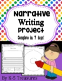 Narrative Writing: Complete project in 7 days!