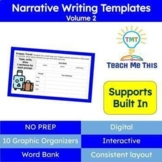 Narrative Writing Templates and Graphic Organizers Bundle Volume 2