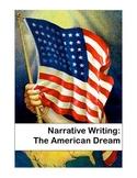 Narrative Writing: The American Dream