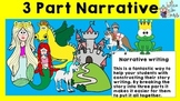 Narrative Writing: Three Part