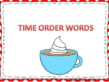Narrative Writing ( Time Order Words) interactive power-po