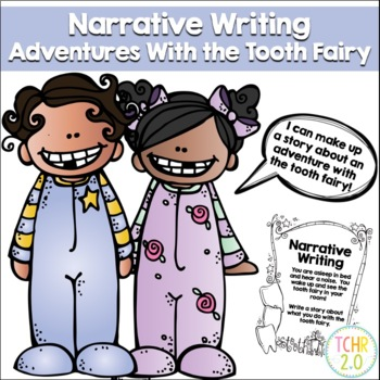 Tooth Fairy Narrative Writing