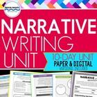 Narrative Writing Unit: 10-Day Personal Narrative Writing Unit (CCSS Aligned)