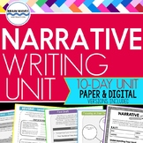 Narrative Writing Unit: 10-Day Personal Narrative Writing (Google-Compatible)