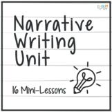 Narrative Writing Unit: 16 Mini-Lessons to Master Narratives in Grades 5-8