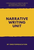 Narrative Writing Unit  (incl. task cards)