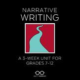Narrative Writing Unit: Grades 7-12
