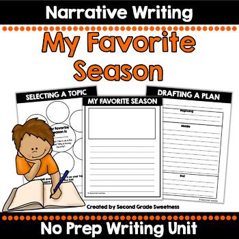 Personal Narrative Writing Unit: My Favorite Season