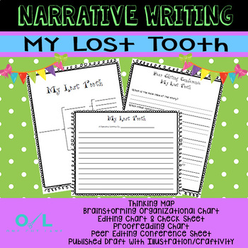 Narrative Writing Unit - My Lost Tooth