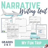 Personal Narrative Writing Unit for Grades 2 & 3: My Fun Trip
