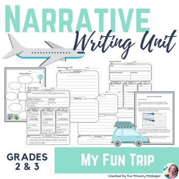 Narrative Writing Unit: My favorite trip