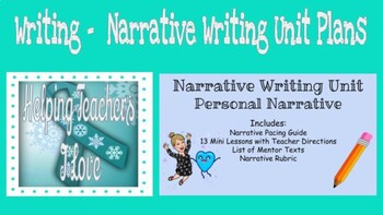 Narrative Writing Unit - Personal Narratives
