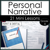 Everything you Need to Teach Personal Narrative Writing  Common Core for Grade 8