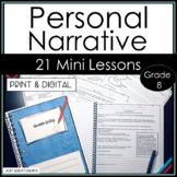 Personal Narrative Writing Common Core Mini Lessons Grade
