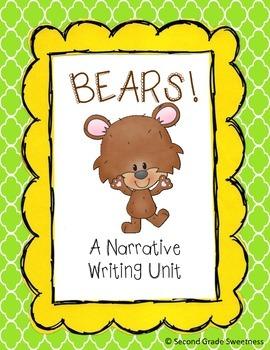 Narrative Writing Unit {Bears!}
