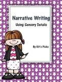 Narrative Writing Using Sensory Details