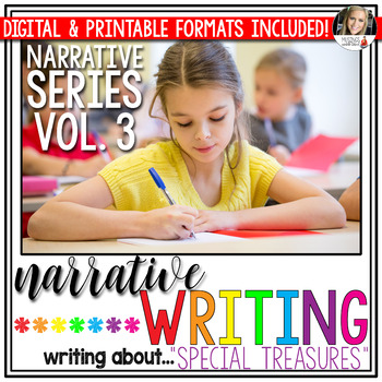 Narrative Writing (Vol. 3): Writing About Special Treasures