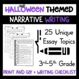 Narrative Writing Workshop Lessons 3rd 4th 5th grade Halloween Hot Topics