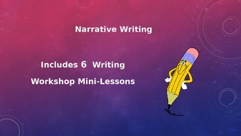 Narrative Writing Workshop Mini-Lessons