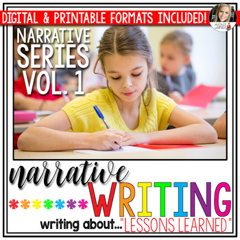 Narrative Writing (Vol. 1): Writing About Lessons Learned