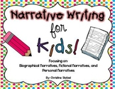 Narrative Writing for Kids! {CCSS aligned}