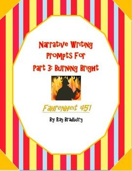 Narrative Writing in Part 3 of Fahrenheit 451 - Burning Bright