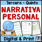 Personal Narrative Writing in Spanish / Narrativa Personal