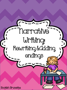 Narrative Writing: rewriting and adding endings