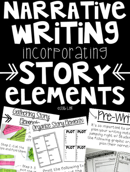 Narrative Writing with Story Elements