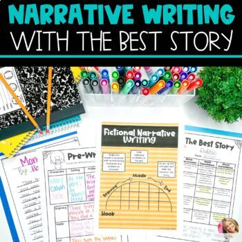 Narrative Writing with The Best Story