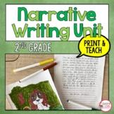 2nd Grade Narrative Writing Unit