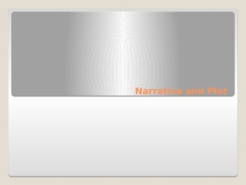 Narrative and Plot PowerPoint