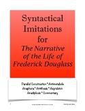 Narrative of Frederick Douglass Syntactical Imitations; AP
