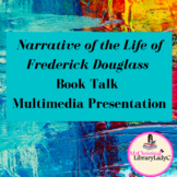 Narrative of the Life of Frederick Douglass Book Talk PowerPoint