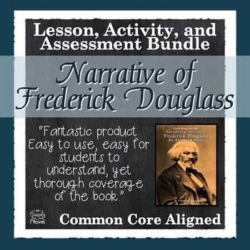 Narrative of the Life of Frederick Douglass Common Core Al