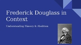 Narrative of the Life of Frederick Douglass Context Slideshow