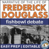 Narrative of the Life of Frederick Douglass Fishbowl Debate