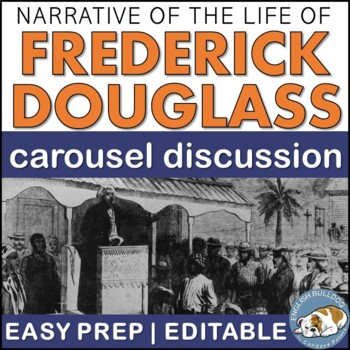 Narrative of the Life of Frederick Douglass Pre-reading Carousel Discussion