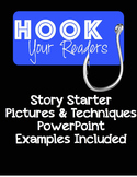 Narrative/ Story Hooks or Leads Techniques PowerPoint Examples included