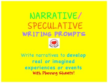 Narrative/Speculative Writing Prompts