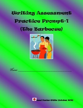 Narrative Writing Assessment Practice Prompt-1 (Barbecue: