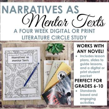 Narratives as Mentor Texts: Independent Reading, Literature Circle Activities
