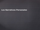 Narrativos Personales Power Point/ Personal Narrative (Spanish)