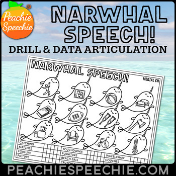 Narwhal Speech: Drill and Data Articulation Sheets