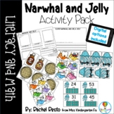 Narwhal and Jelly Literacy and Math Activities
