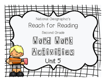 Nat Geo Reach for Reading Word Work Activities (Unit 5)