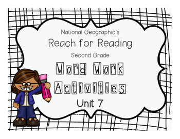 Nat Geo Reach for Reading Word Work Activities (Unit 7)